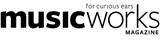 Musicworks Magazine